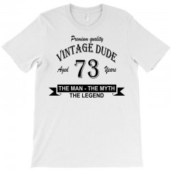 aged 73 years T-Shirt | Artistshot