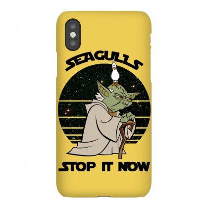 Seagulls Stop It Now Iphonex Case Designed By Zeynepu