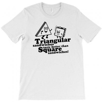Triangular Sandwiches T-shirt Designed By Tonyhaddearts