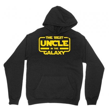 The Best Uncle In The Galaxy Unisex Hoodie Designed By Zeynepu