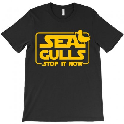 Seagulls Stop It Now T-shirt Designed By Zeynepu