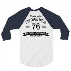 aged 76 years 3/4 Sleeve Shirt | Artistshot