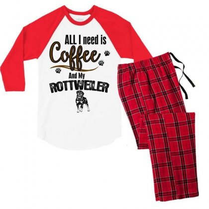 All I Need Is Coffee And My Rotweiler Men's 3/4 Sleeve Pajama Set Designed By Rardesign