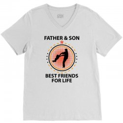 Father And Son Best Friends For Life V-Neck Tee   Artistshot