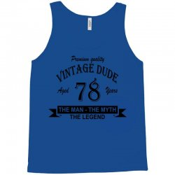 aged 78 years Tank Top | Artistshot