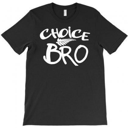 Choice Bro T-shirt Designed By Mdk Art