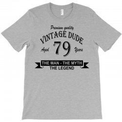 aged 79 years T-Shirt | Artistshot