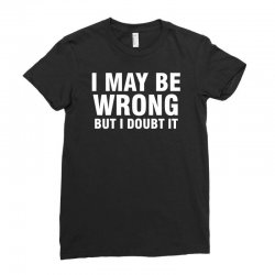 i may be wrong but i doubt it Ladies Fitted T-Shirt | Artistshot