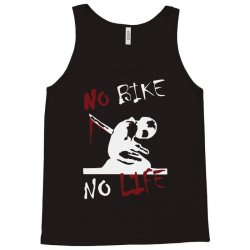no bike no life Tank Top | Artistshot