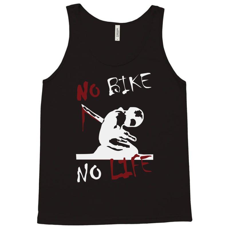 No Bike No Life Tank Top | Artistshot