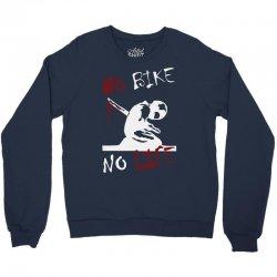 no bike no life Crewneck Sweatshirt | Artistshot