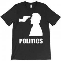 politics T-Shirt | Artistshot