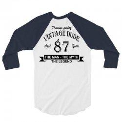 aged 87 years 3/4 Sleeve Shirt   Artistshot