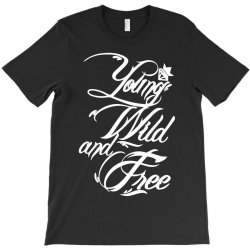 young wild and free new T-Shirt | Artistshot