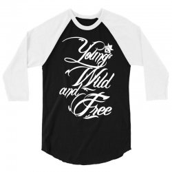 young wild and free new 3/4 Sleeve Shirt | Artistshot