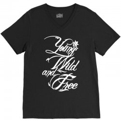 young wild and free new V-Neck Tee | Artistshot
