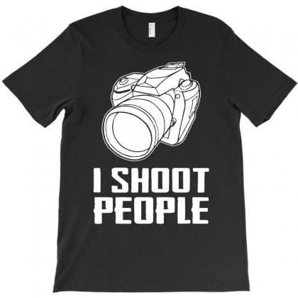 Digital Camera I Shoot People T-shirt Designed By Andini