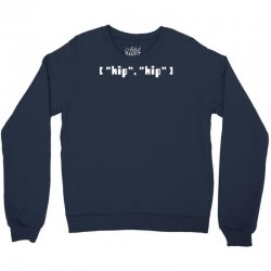 hip hip array Crewneck Sweatshirt | Artistshot