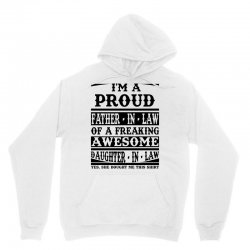 I'm A Proud Father In Law Of A Freaking Awesome Daughter In Law Unisex Hoodie | Artistshot