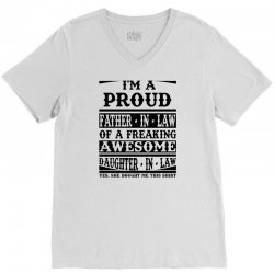 I'm A Proud Father In Law Of A Freaking Awesome Daughter In Law V-Neck Tee | Artistshot