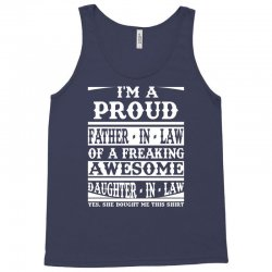 I'm A Proud Father In Law Of A Freaking Awesome Daughter In Law Tank Top   Artistshot