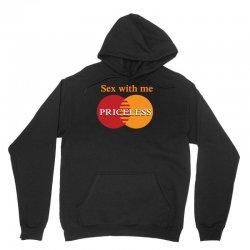 sex with me, priceless Unisex Hoodie   Artistshot