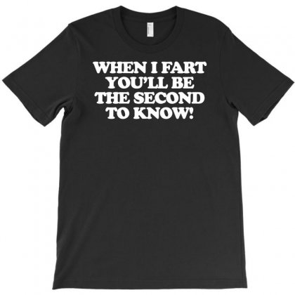 When I Fart, Funny Offensive T-shirt Designed By Andini