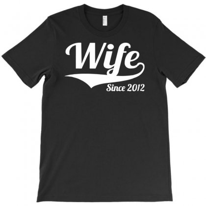 Wife Since 2012 T-shirt Designed By Andini
