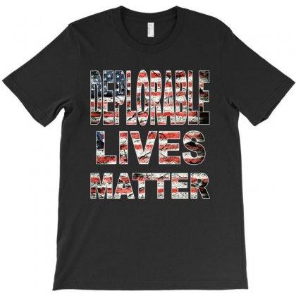 Deplorable Lives Matter T-shirt Designed By Vr46