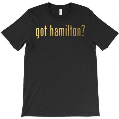 Got Hamilton? T-shirt Designed By Vr46