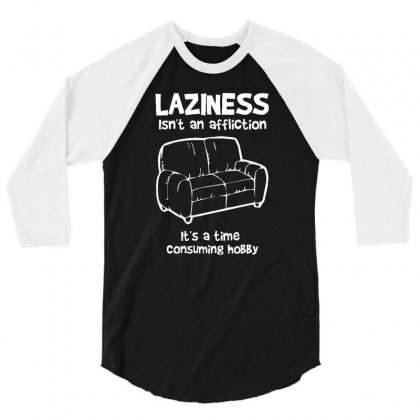 Laziness Funny Shirt 3/4 Sleeve Shirt Designed By Narayatees