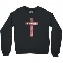 believe cross Crewneck Sweatshirt | Artistshot