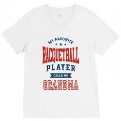 My favorite Racquetball Player calls me GRANDMA V-Neck Tee   Artistshot