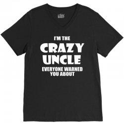 i'm the crazy uncle V-Neck Tee   Artistshot