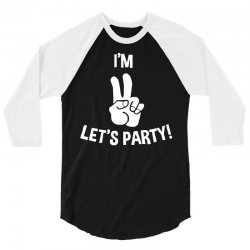 i'm two let's party 3/4 Sleeve Shirt   Artistshot