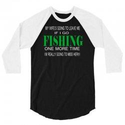 fishing one more time 3/4 Sleeve Shirt | Artistshot