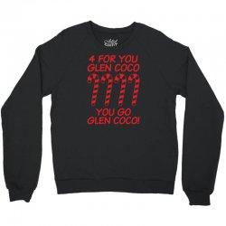 for you go glenn coco Crewneck Sweatshirt   Artistshot
