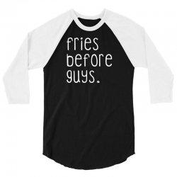 fries before guys 3/4 Sleeve Shirt   Artistshot