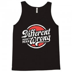 different doesnt mean wrong Tank Top   Artistshot