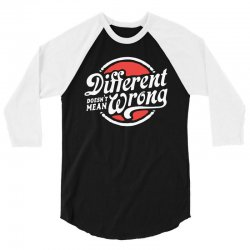different doesnt mean wrong 3/4 Sleeve Shirt   Artistshot