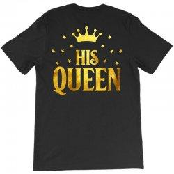 his king T-Shirt | Artistshot