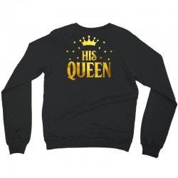 his king Crewneck Sweatshirt | Artistshot
