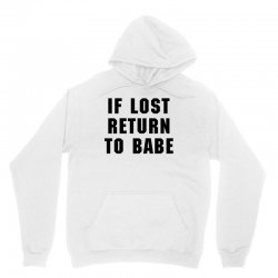 if lost return to babe for light Unisex Hoodie | Artistshot
