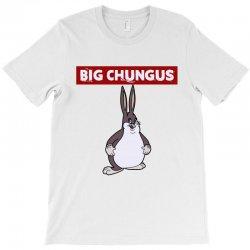 big chungus T-Shirt | Artistshot