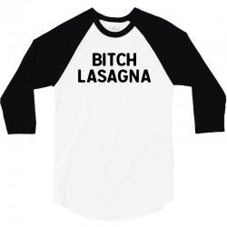 bitch lasagna for light 3/4 Sleeve Shirt | Artistshot