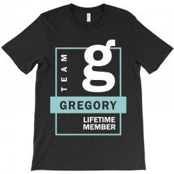 Team Gregory Lifetime Member T-Shirt | Artistshot