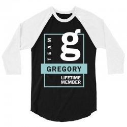Team Gregory Lifetime Member 3/4 Sleeve Shirt | Artistshot