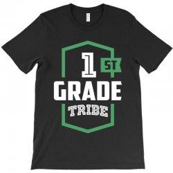 1st Grade Tribe T-Shirt | Artistshot