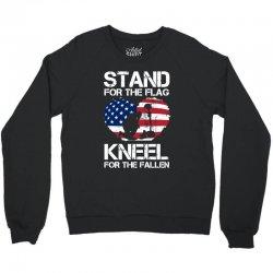 stand for the flag kneel for the fallen Crewneck Sweatshirt | Artistshot