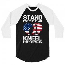 stand for the flag kneel for the fallen 3/4 Sleeve Shirt | Artistshot